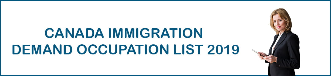 Canada Immigration Demand Occupation list 2019