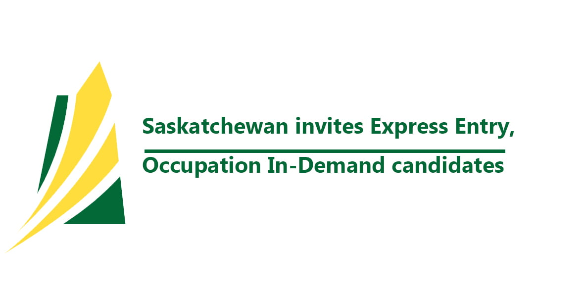 Saskatchewan invites Express Entry, Occupation In-Demand candidates