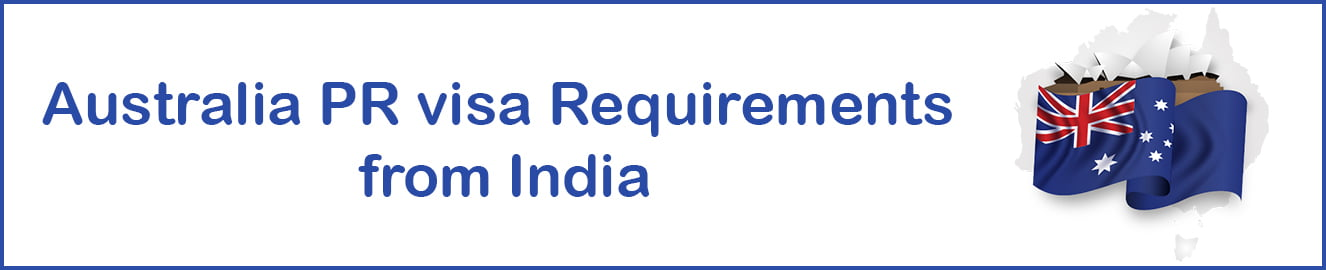Australia PR visa Requirements from India
