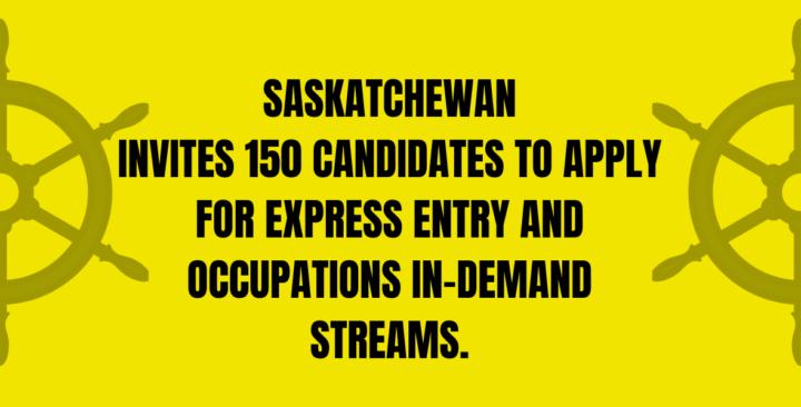 Saskatchewan invites 150 candidates