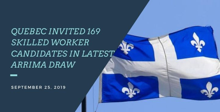 Quebec invites 169 skilled worker candidates to the latest Arrima draw