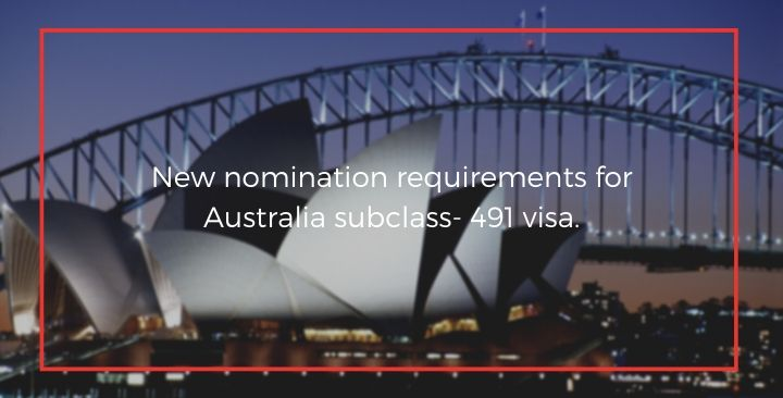 New nomination requirements for 491 visa