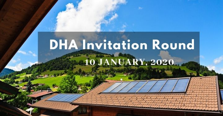 DHA Invitation Round – 10th January 2020