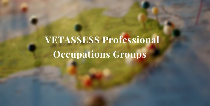 VETASSESS‌ ‌Professional‌ ‌Occupations‌ ‌Groups‌ ‌ ‌