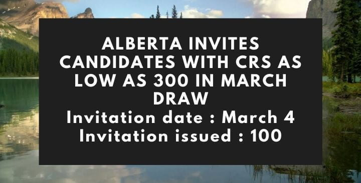 Alberta invites Express Entry candidates with scores as low as 300