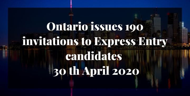 Ontario issues 190 invitations to Express Entry candidates – 30 th April 2020