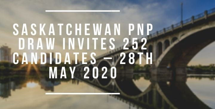 Saskatchewan PNP draw invites 252 candidates – 28th May 2020